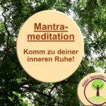 Mantrameditation 2 Anleitung