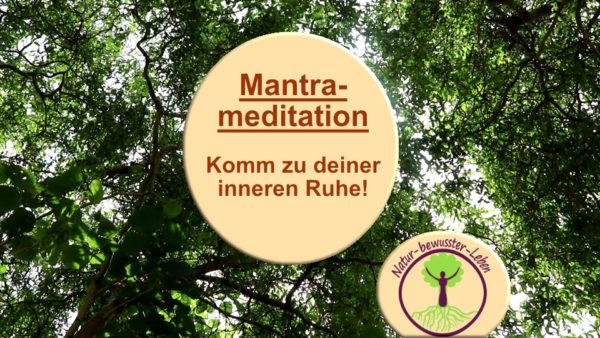 Mantrameditation_2 Meditation, Entspannung, meditieren lernen