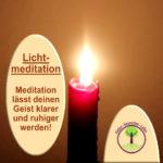 Lichtmeditation – Tratak 3 Anleitung
