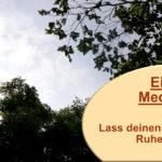 einfache Meditation 1 Anleitung