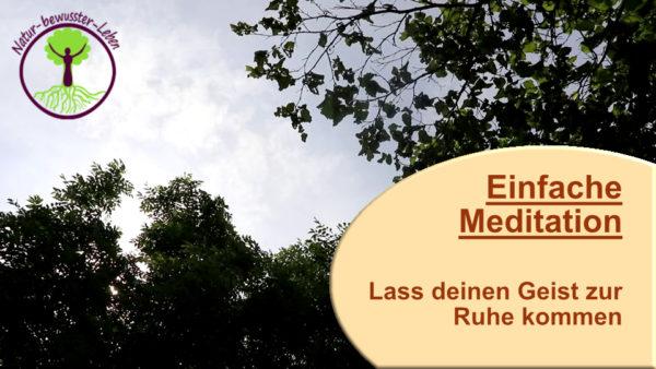 einfache_Meditation_1 Meditation Anleitungen richtig meditieren lernen